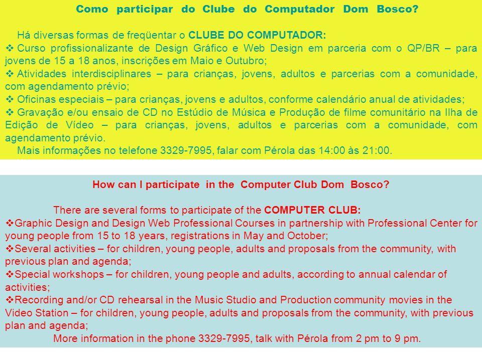 Clube Do Computador Dom Bosco O Clube Do Computador Funciona Baseado