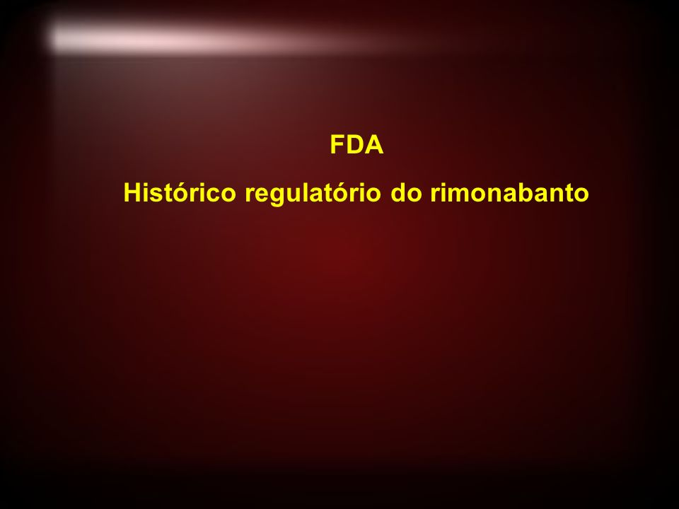 FDA Histórico regulatório do rimonabanto