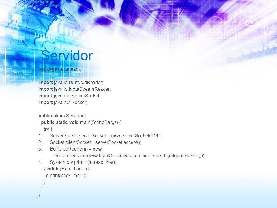 Servidor package net.stream; import java.io.BufferedReader; import java.io.InputStreamReader; import java.net.ServerSocket; import java.net.Socket; public class Servidor { public static void main(String[] args) { try { 1.
