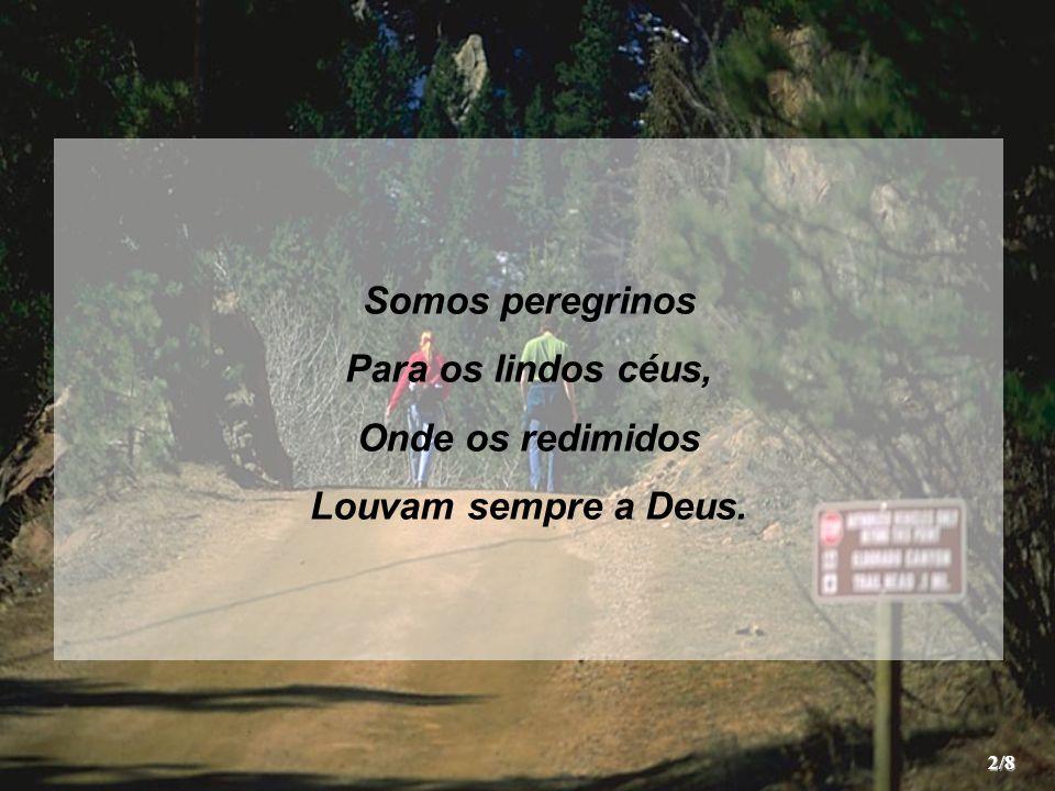 """Hino 225 – """"Somos Peregrinos"""" João Gomes da Rocha Somos peregrinos ... 2affa76bb029"""
