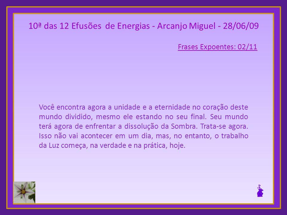 10ª Das 12 Efusões De Energias Arcanjo Miguel 280609 Frases