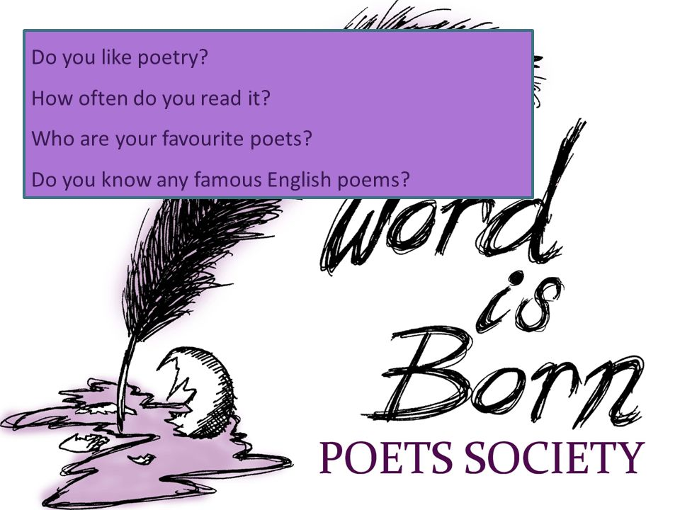 Do you like poetry. How often do you read it. Who are your favourite poets.