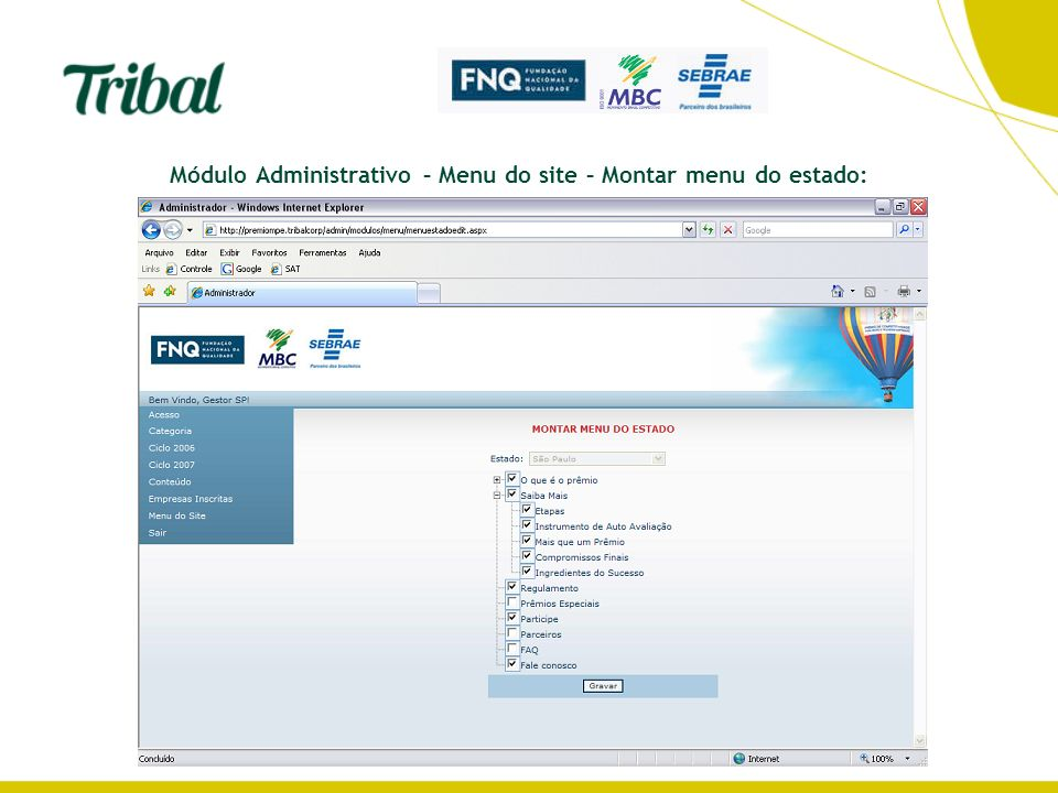 Módulo Administrativo – Menu do site – Montar menu do estado: