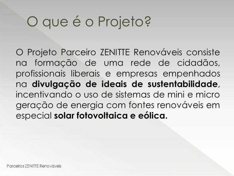 d28ce6e8f 2 O Projeto Parceiro ZENITTE Renováveis consiste na formação de uma rede de  cidadãos
