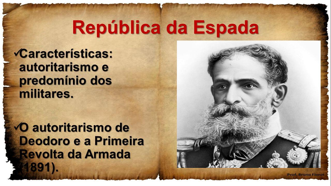 """Resultado de imagem para República da Espada """"de 1889"""