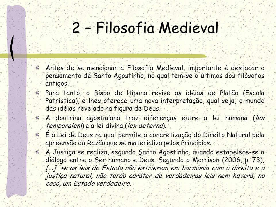2 – Filosofia Medieval Antes de se mencionar a Filosofia Medieval 59336b4d1ff78