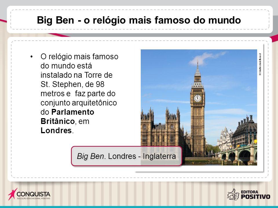 323acbbcf69 Big Ben - o relógio mais famoso do mundo O relógio mais famoso do mundo está