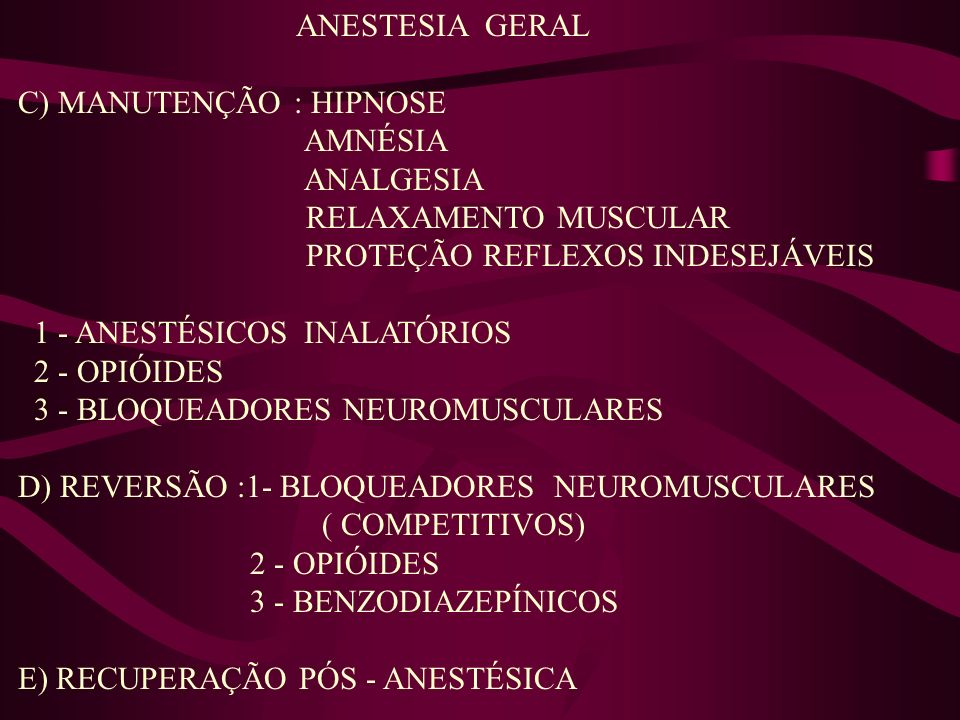 ANESTESIA GERAL.   CONCEITO   OBJETIVOS   HIPNOSE AMNÉSIA ANALGESIA ... 43c4886d26