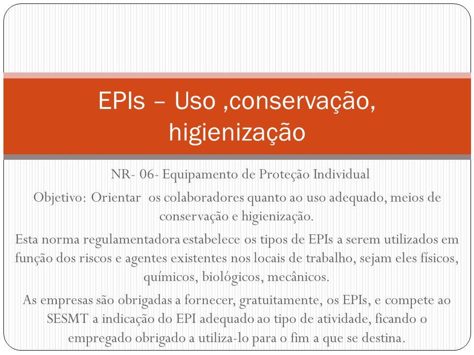 EPIs – Uso,conservação, higienização   Maicon Azevedo Machado ... bab47b8905