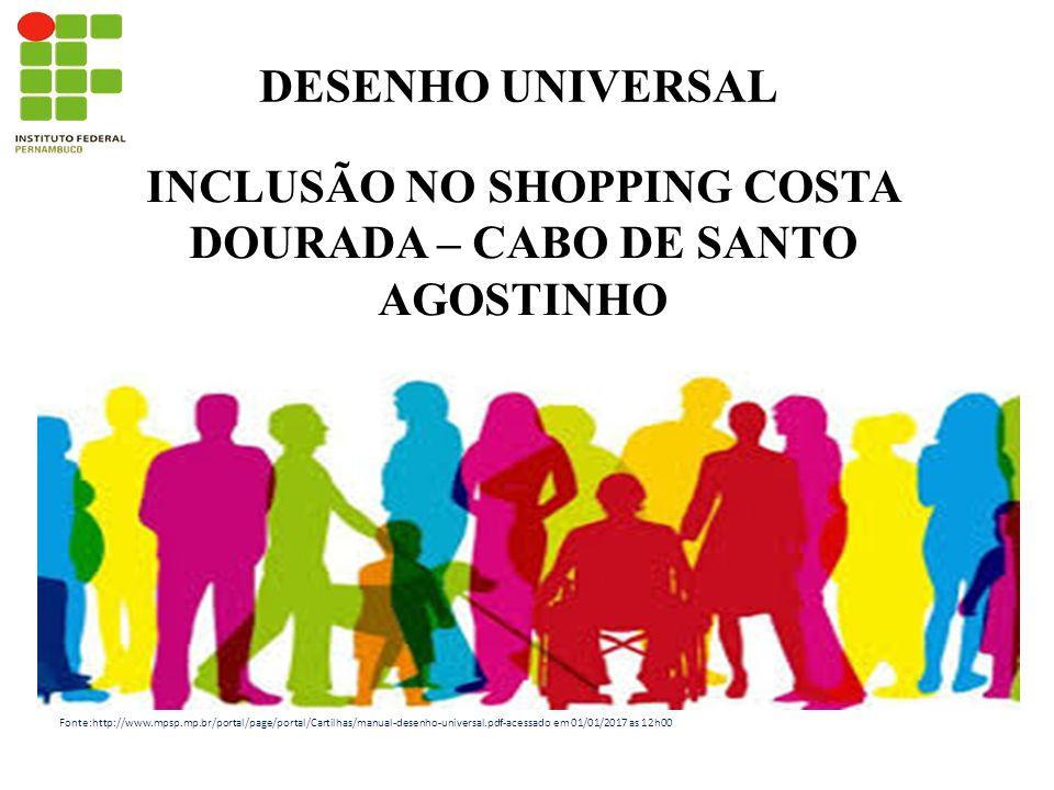 Desenho Universal Inclusao No Shopping Costa Dourada Cabo De