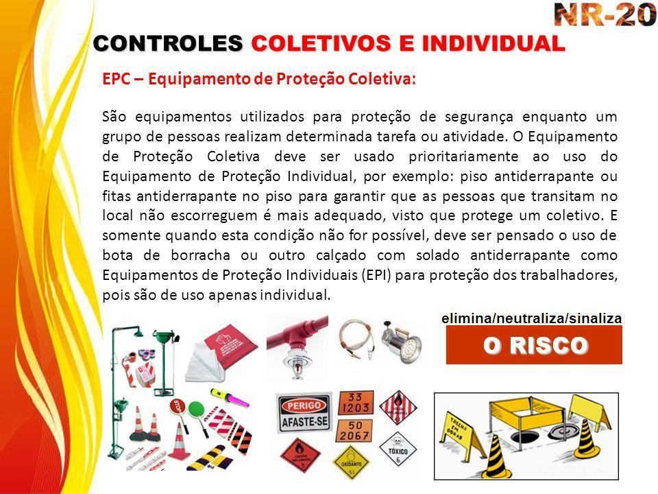 CONTROLES COLETIVOS E INDIVIDUAL EPC – Equipamento de Proteção Coletiva  São  equipamentos utilizados para proteção 605d095f16
