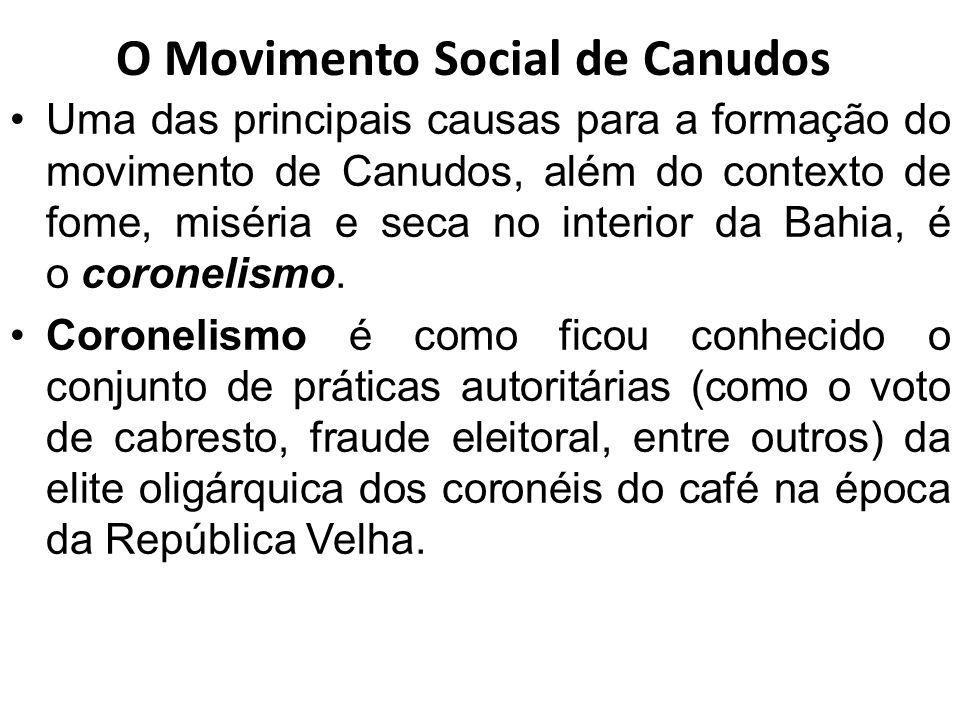 5fde5282d4 O Movimento Social de Canudos Uma das principais causas para a formação do  movimento de Canudos