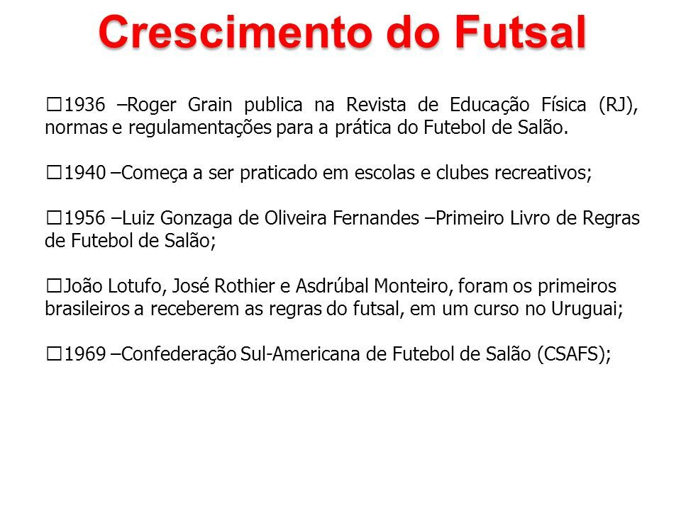 6aa7ab98eda33 Crescimento do Futsal 1936 –Roger Grain publica na Revista de Educação  Física (RJ)