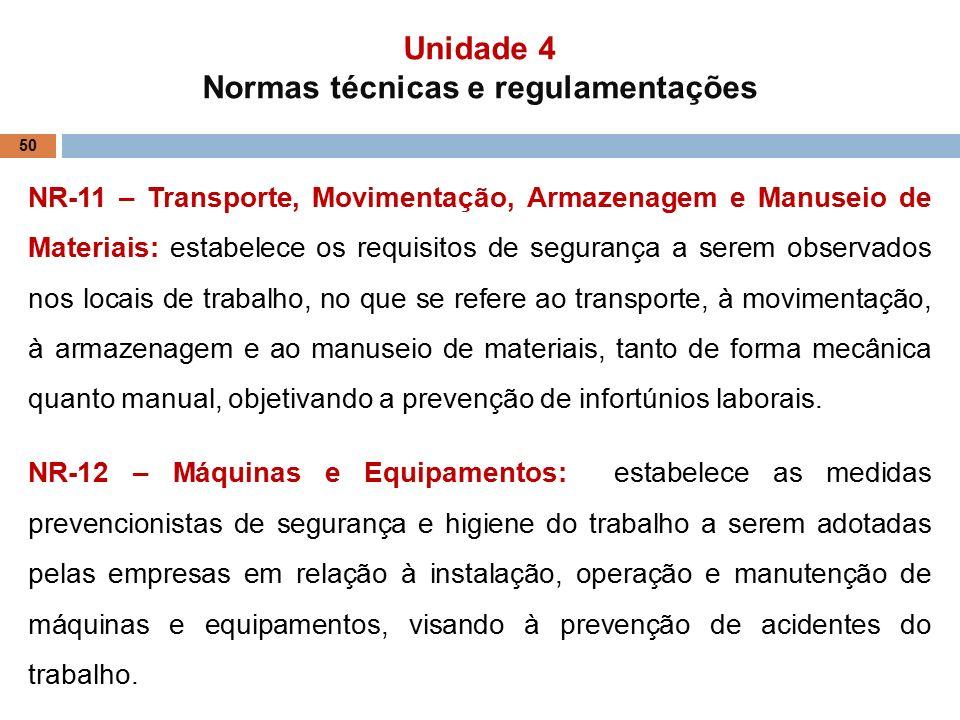 50 NR-11 – Transporte, Movimentação, Armazenagem e Manuseio de Materiais   estabelece 48b0161e3f