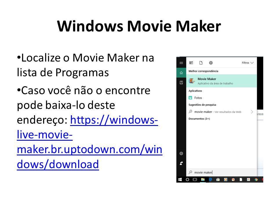 Windows Movie Maker Localize o Movie Maker na lista de